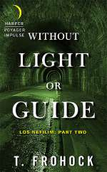 Without Light or Guide (Los Nefilim (novellas), #2)