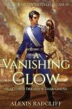 A Vanishing Glow (The Mystech Arcanum, #1)