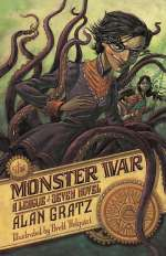 The Monster War (The League of Seven, #3)