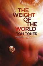 The Weight of the World (Amaranthine Spectrum, #2)