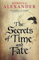 The Secrets of Time and Fate (Jackdaw Hammond, #3)