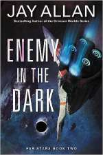 Enemy in the Dark (Far Stars, #2)