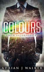 Colours (Earth Incorporated, #1)