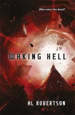 Waking Hell (Crashing Heaven, #2)