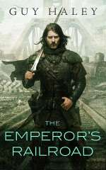 The Emperor's Railroad (The Dreaming Cities, #1)