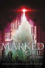 The Marked Girl (The Marked Girl, #1)