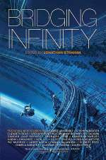 Bridging Infinity (The Infinity Project, #5)