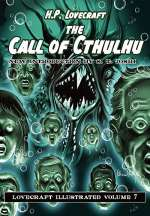 The Call of Cthulhu (Lovecraft Illustrated, #7)