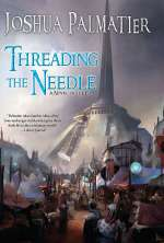 Threading the Needle (Shattering the Ley, #2)