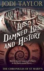 Lies, Damned Lies, and History (The Chronicles of St. Mary's #7)