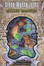 Mixed Magics: Four Tales of Chrestomanci (Chrestomanci, #5)