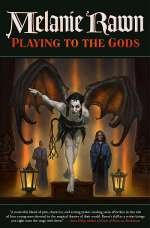 Playing to the Gods (Glass Thorns, #5)