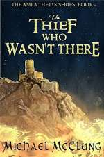 The Thief Who Wasn't There (Amra Thetys #4)