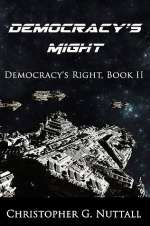 Democracy's Might (Democracy's Right, #2)
