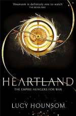 Heartland (The Worldmaker Trilogy, #2)
