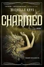 Charmed (The Witch Hunter, #2)