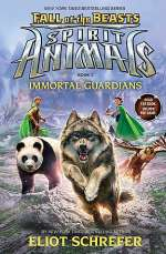 Immortal Guardians (Spirit Animals: Fall of the Beasts, #1)
