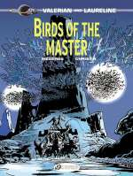Birds of the Master (Valerian and Laureline, #5)