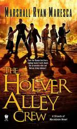 The Holver Alley Crew (Streets of Maradaine, #1)
