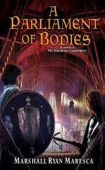 A Parliament of Bodies (Maradaine Constabulary, #3)