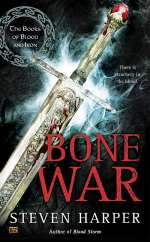Bone War (The Books of Blood and Iron, #3)