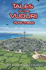 Tales of the Vuduri: Year Three (Tales of the Vuduri #3)