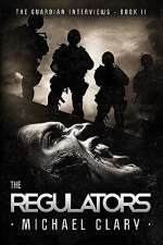 The Regulators (The Guardian Interviews, #2)