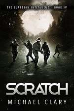 Scratch (The Guardian Interviews, #4)
