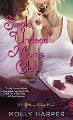 The Single Undead Moms Club (Half Moon Hollow #4)