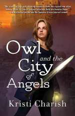 Owl and the City of Angels (The Adventures of Owl, #2)