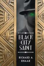 Black City Saint (Black City Saint, #1)