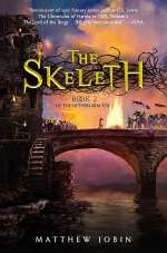 The Skeleth (The Nethergrim Trilogy, #2)