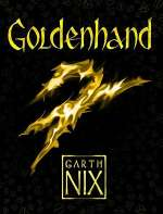 Goldenhand (The Old Kingdom, #5)