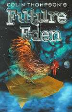 Future Eden: A Brief History of Next Time (Future Eden, #1)