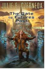 The Gate to Futures Past (Reunification, #2)