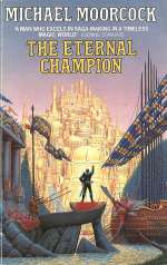 The Eternal Champion (Erekosë (John Daker) #1)