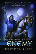 Enemy (Books of the Seven Eyes, #3)