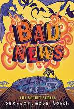 Bad News (The Bad Books, #3)