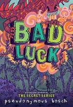 Bad Luck (The Bad Books, #2)