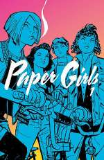 Paper Girls, Volume 1 (Paper Girls, #1)