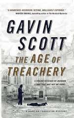 The Age of Treachery (Duncan Forrester Mysteries, #1)