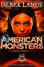 American Monsters (The Demon Road Trilogy, #3)
