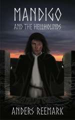 Mandigo and the Hellhounds (The Mandigo Trilogy, #1)