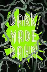 Dark Made Dawn (The Australia Trilogy, #3)