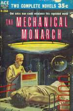 The Mechanical Monarch