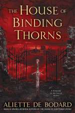 The House of Binding Thorns (A Dominion of the Fallen, #2)