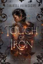 Touch of Iron (The Living Blade, #1)