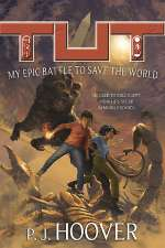 Tut: My Epic Battle to Save the World (Tut: My Immortal Life, #2)