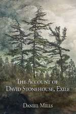 The Account of David Stonehouse, Exile