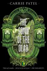 The Song of the Dead (The Recoletta Series, #3)